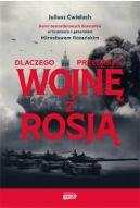 Okładka - Dlaczego przegramy wojnę z Rosją