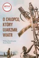 Okładka książki - O chłopcu, który ujarzmił wiatr
