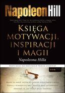 Okładka ksiązki - Księga motywacji, inspiracji i magii Napoleona Hilla