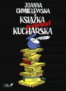 Okładka ksiązki - Książka poniekąd kucharska