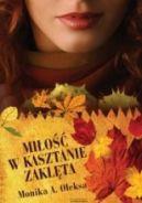 Okładka ksiązki - Miłość w kasztanie zaklęta