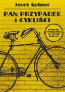 Okładka ksiązki - Pan Przypadek i cykliści