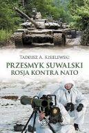 Okładka ksiązki - Przesmyk Suwalski. Rosja kontra NATO