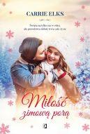Okładka ksiązki - Miłość zimową porą