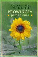 Okładka książki - Prowincja pełna słońca