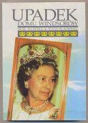 Okładka - Upadek domu Windsorów