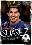 Okładka książki - Suarez. Nigdy nie będziesz sam