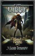 Okładka książki - Atlantis Rising 2: Miasto demonów