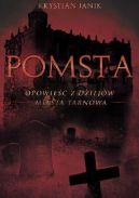 Okładka książki - Pomsta – opowieść z dziejów miasta Tarnowa
