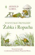 Okładka ksiązki - Wszystkie przygody Żabka i Ropucha