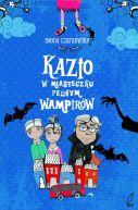 Okładka ksiązki - Kazio w miasteczku pełnym wampirów