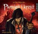 Okładka - Płomień i krzyż (Tom 2). Audiobook