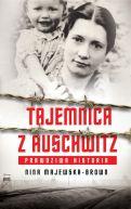 Okładka - Tajemnica z Auschwitz. Prawdziwa historia