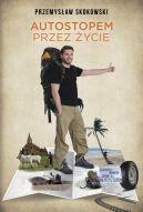 Okładka książki - Autostopem przez życie