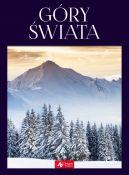 Okładka ksiązki - Góry świata. Najpiękniejsze masywy górskie