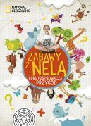 Okładka ksiązki - Zabawy z Nelą. Kurs poszukiwacza przygód