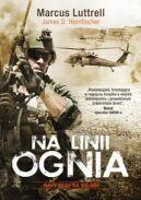 Okładka książki - Na linii ognia. Navy SEAL na wojnie