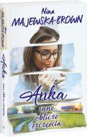 Okładka ksiązki - Anka. Inne oblicze szczęścia