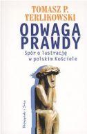 Okładka - Odwaga prawdy. Spór o lustrację w polskim Kościele