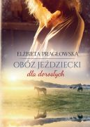 Okładka książki - Obóz jeździecki dla dorosłych
