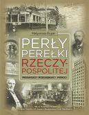 Okładka - Perły, perełki Rzeczypospolitej. Prekursorzy, przedsiębiorcy, patrioci