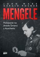 Okładka książki - Mengele. Polowanie na Anioła Śmierci z Auschwitz
