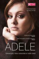Okładka - Adele. Dziewczyna, która rozkochała w sobie świat