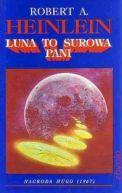 Okładka ksiązki - Luna to surowa pani