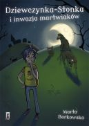 Okładka książki - Dziewczynka-Stonka i inwazja martwiaków