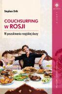 Okładka ksiązki - Couchsurfing w Rosji. W poszukiwaniu rosyjskiej duszy