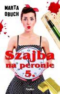 Okładka ksiązki - Szajba na peronie 5.