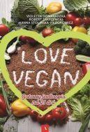 Okładka ksiązki - Love vegan. Gotowy jadłospis na 21 dni