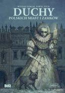 Okładka książki - Duchy polskich miast i zamków