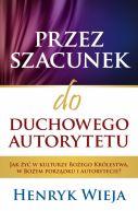 Okładka książki - Przez szacunek do duchowego autorytetu