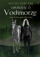 Okładka - Opowieść o Vodimorze. Część IV. Początek: Złota Góra