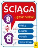 Okładka - Ściąga dla klas 8. Język polski