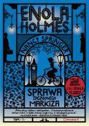Okładka książki - Enola Holmes. Sprawa  zaginionego markiza