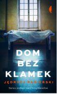 Okładka ksiązki - Dom bez klamek