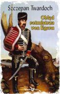 Okładka ksiązki - Obłęd rotmistrza von Egern