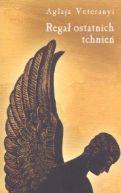 Okładka książki - Regał ostatnich tchnień