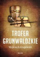 Okładka ksiązki - Trofea grunwaldzkie