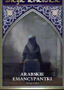 Okładka ksiązki - Saga arabska tom 19. Arabskie emancypatki