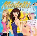 Okładka książki - Modelki i makijaże. Projektuję i bawię się modą