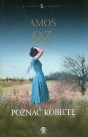 Okładka ksiązki - Poznać kobietę
