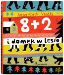 Okładka książki - 8 + 2 i domek w lesie