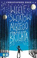 Okładka ksiązki - Wiele światów Albiego Brighta