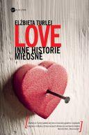 Okładka ksiązki - Love. Inne historie miłosne