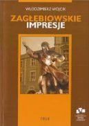 Okładka ksiązki - Zagłębiowskie impresje