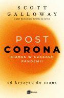 Okładka - POST CORONA - od kryzysu do szans. Biznes w czasach pandemii