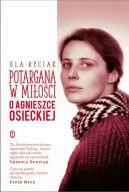 Okładka książki - Potargana w miłości. O Agnieszce Osieckiej